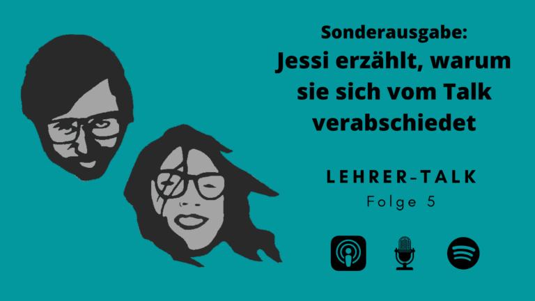 #5 Sonderausgabe: Jessi erzählt, warum sie sich vom Talk verabschiedet