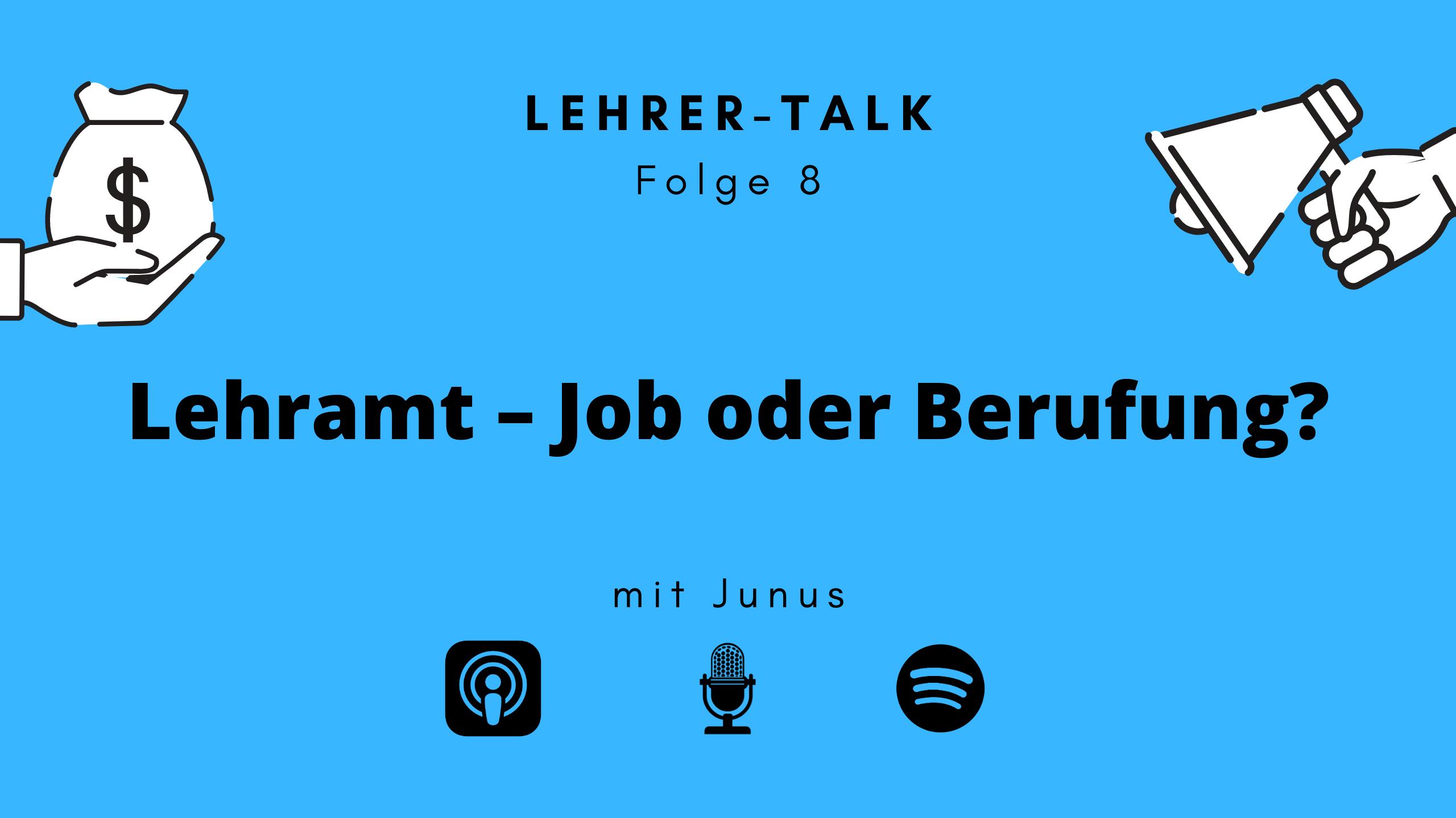 #8 Lehramt – Job oder Berufung?